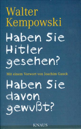 Haben Sie Hitler gesehen? / Haben Sie davon gewußt?