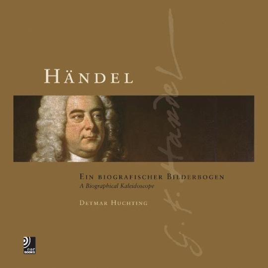 Händel. Ein biografischer Bilderbogen.