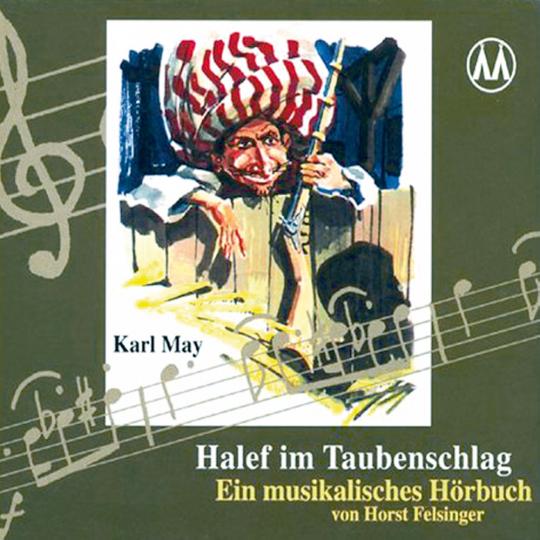 Halef im Taubenschlag - Ein musikalisches Hörbuch CD