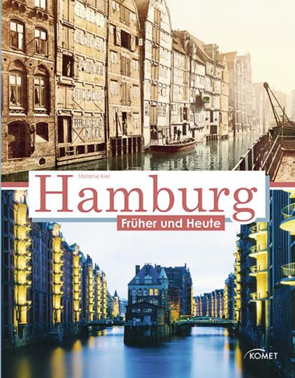 Hamburg Früher und Heute.