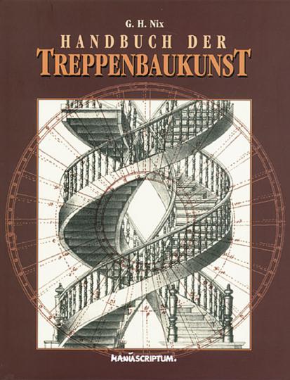 Handbuch der Treppenbaukunst