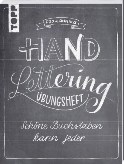 Handlettering Übungsheft - Schöne Buchstaben kann jeder