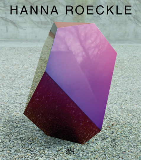 Hanna Roeckle. Configurations in Flow. Werke 2004-2014.