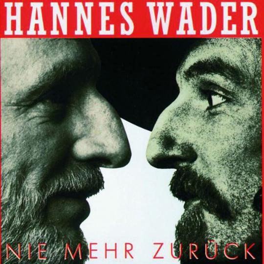 Hannes Wader. Nie mehr zurück... CD.