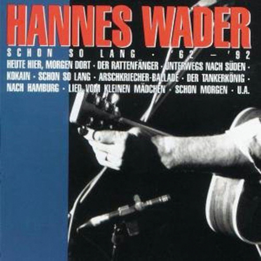 Hannes Wader. Schon so lang '62 - '92. CD.