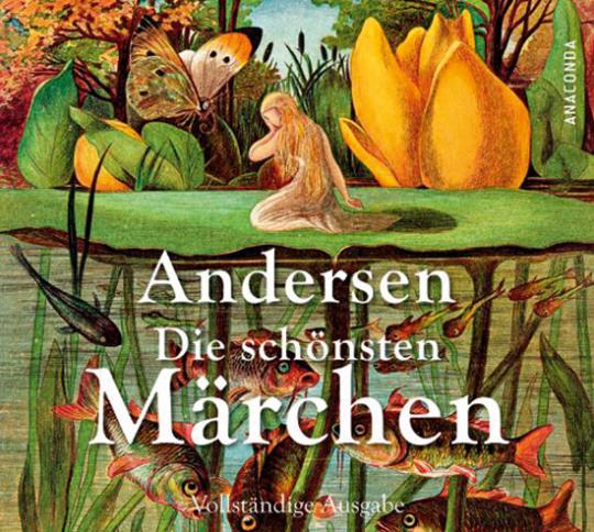 Hans Christian Andersen. Die schönsten Märchen. Audio-CD.