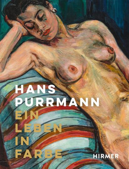 Hans Purrmann. Ein Leben in Farbe.
