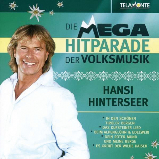 Hansi Hinterseer. Die Mega Hitparade der Volksmusik. CD.