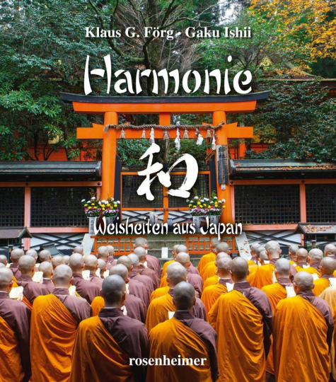 Harmonie. Weisheiten aus Japan.