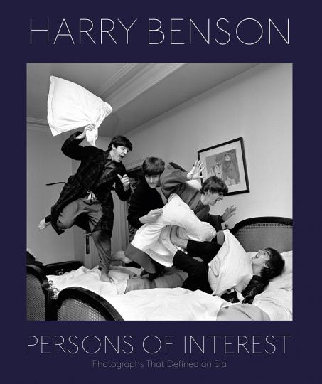 Harry Benson. Persons Of Interest. Fotografien, die eine Ära prägten.