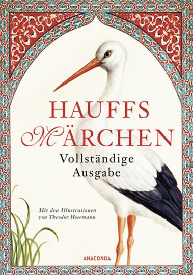 Hauffs Märchen. Vollständige Ausgabe.