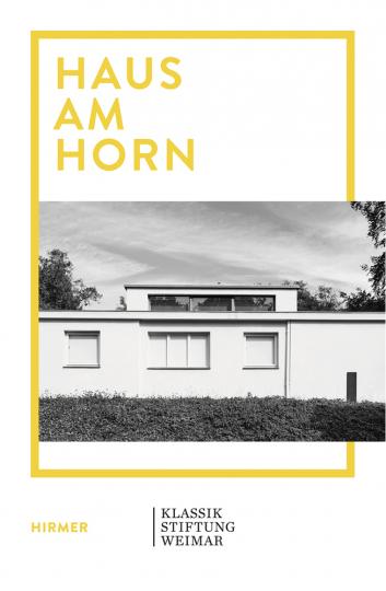 Haus am Horn. Musterwohnhaus / Versuchshaus des staatlichen Bauhauses.
