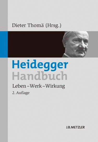 Heidegger-Handbuch. Leben - Werk - Wirkung.