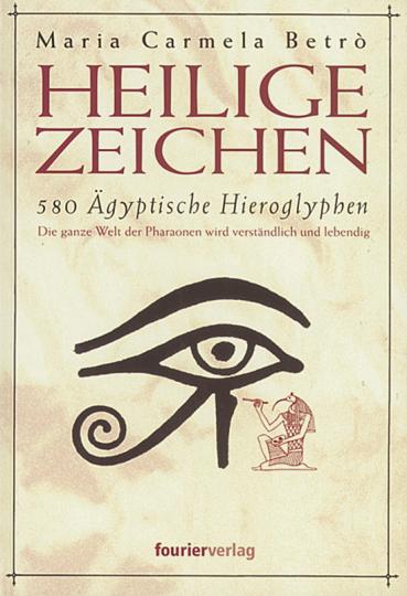 Heilige Zeichen - 580 Ägyptische Hieroglyphen.