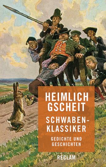 Heimlich gscheit. Schwaben-Klassiker. Gedichte und Geschichten.