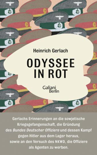 Heinrich Gerlach. Odyssee in Rot. Bericht einer Irrfahrt.