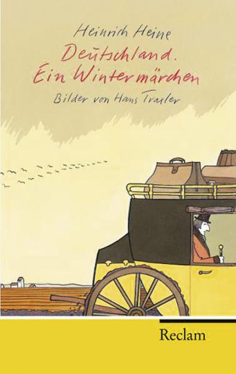Heinrich Heine. Deutschland. Ein Wintermärchen.