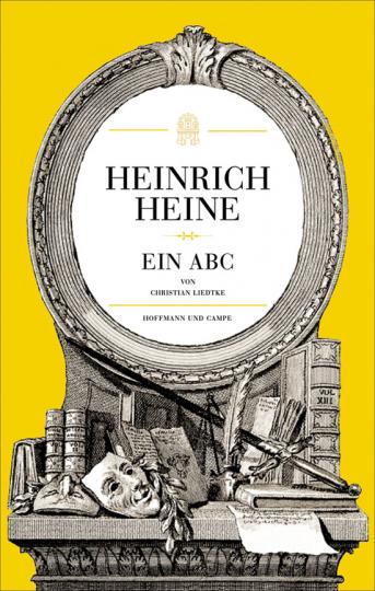 Heinrich Heine. Ein ABC.