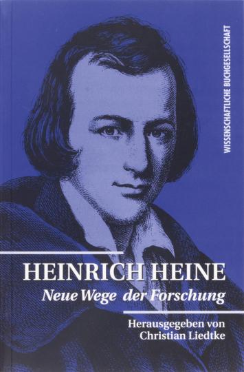 Heinrich Heine. Neue Wege der Forschung.