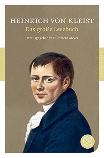 Heinrich von Kleist - Das große Lesebuch.
