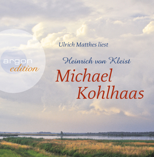 Heinrich von Kleist. Michael Kohlhaas. 4 CDs.