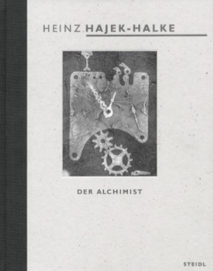 Heinz Hajek Halke. Der Alchimist. Das lichtgrafische Spätwerk.