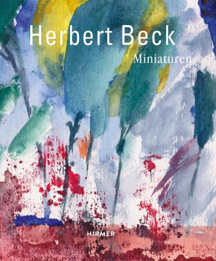 Herbert Beck. Miniaturen.