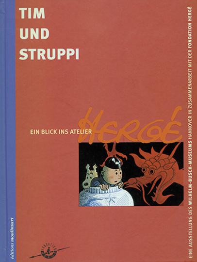 Hergé. Tim und Struppi. Ein Blick ins Atelier.