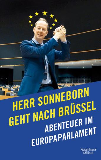 Herr Sonneborn geht nach Brüssel. Abenteuer im Europaparlament.