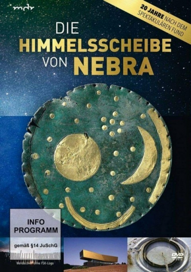 Die Himmelsscheibe von Nebra. CD+DVD