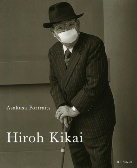 Hiroh Kikai. Asakusa Portraits.