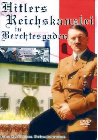 Hitlers Reichkanzlei in Berchtesgaden DVD