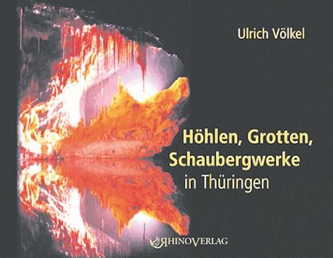 Höhlen, Grotten, Schaubergwerke in Thüringen
