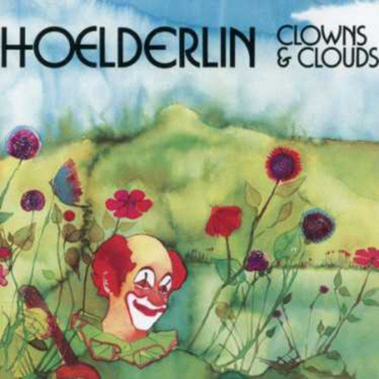Hoelderlin. Clowns And Clouds. CD.