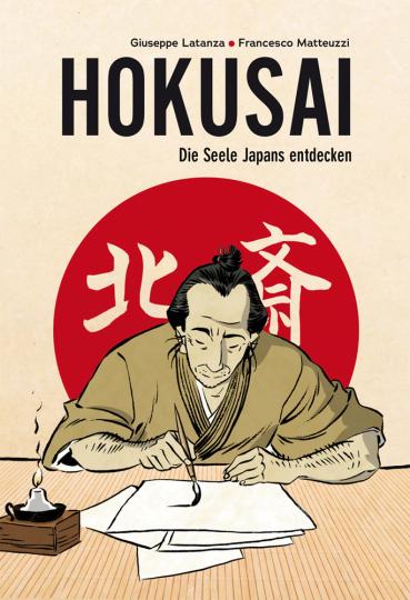 Hokusai. Die Seele Japans entdecken. Eine illustrierte Biografie. Graphic Novel.