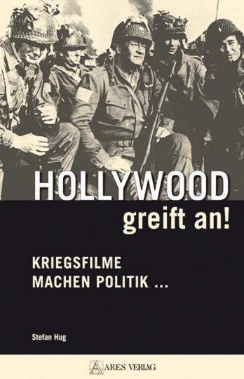 Hollywood greift an! Kriegsfilme machen Politik...