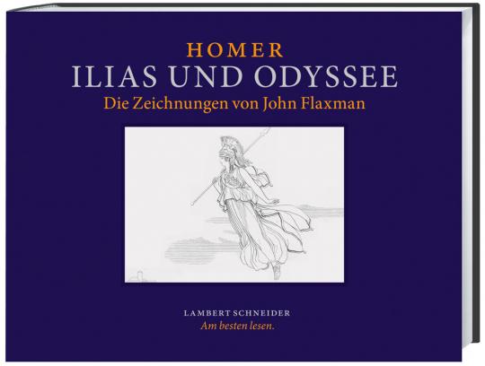 Homer. Ilias und Odyssee. Die Zeichnungen von John Flaxman.