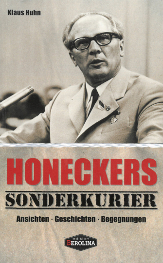 Honeckers Sonderkurier