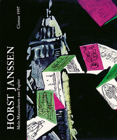 Horst Janssen: Mein Mausoleum aus Papier. Sammlung Gottorf.