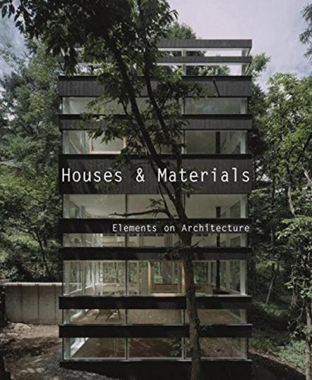 Houses and Materials. Häuser und ihre Materialien.