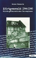 Hürtgenwald 1944/45 - Militärgeschichtlicher Tourenplaner