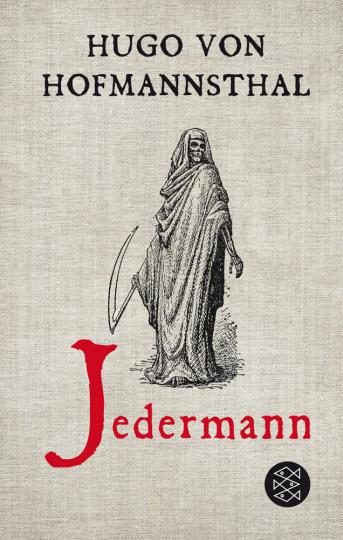 Hugo Hofmannsthal. Jedermann. Das Spiel vom Sterben des reichen Mannes.