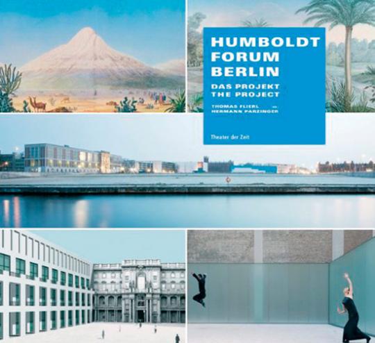 Humboldt Forum Berlin. Das Projekt.