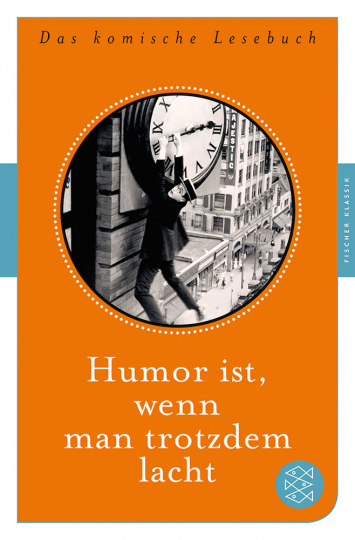 Humor ist, wenn man trotzdem lacht. Das komische Lesebuch.