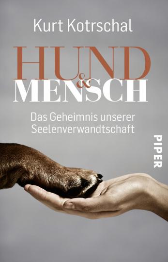 Hund & Mensch. Das Geheimnis unserer Seelenverwandtschaft.
