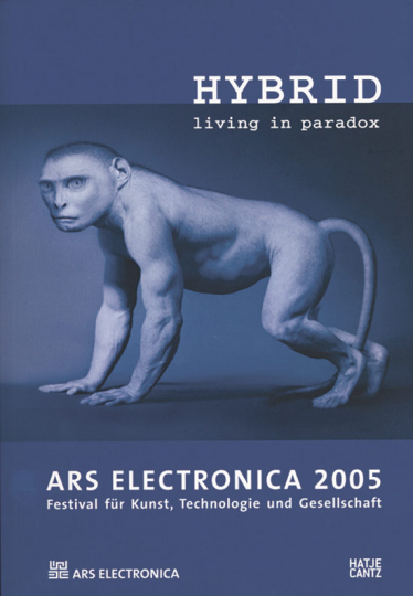 HYBRID. Living in a paradox. Ars Electronica 2005.