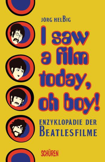 I saw a film today, oh boy! Enzyklopädie der Beatlesfilme.
