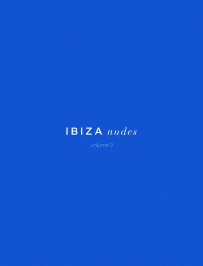 Ibiza Nudes. Volume 2.