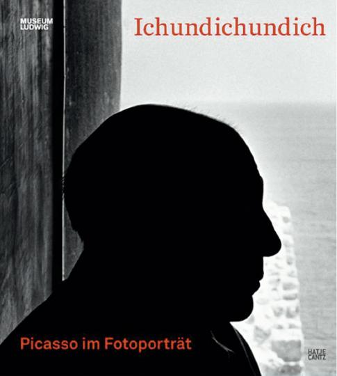 Ichundichundich. Picasso im Fotoporträt.