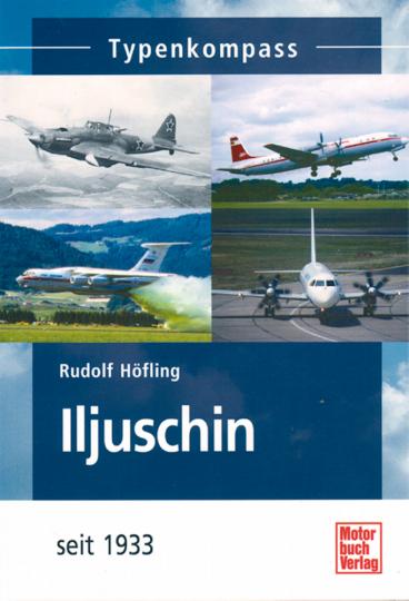 Iljuschin - Flugzeuge seit 1933